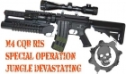 M4 CQB RIS SPECIAL OPERATION JUNGLE DEVASTATING II
